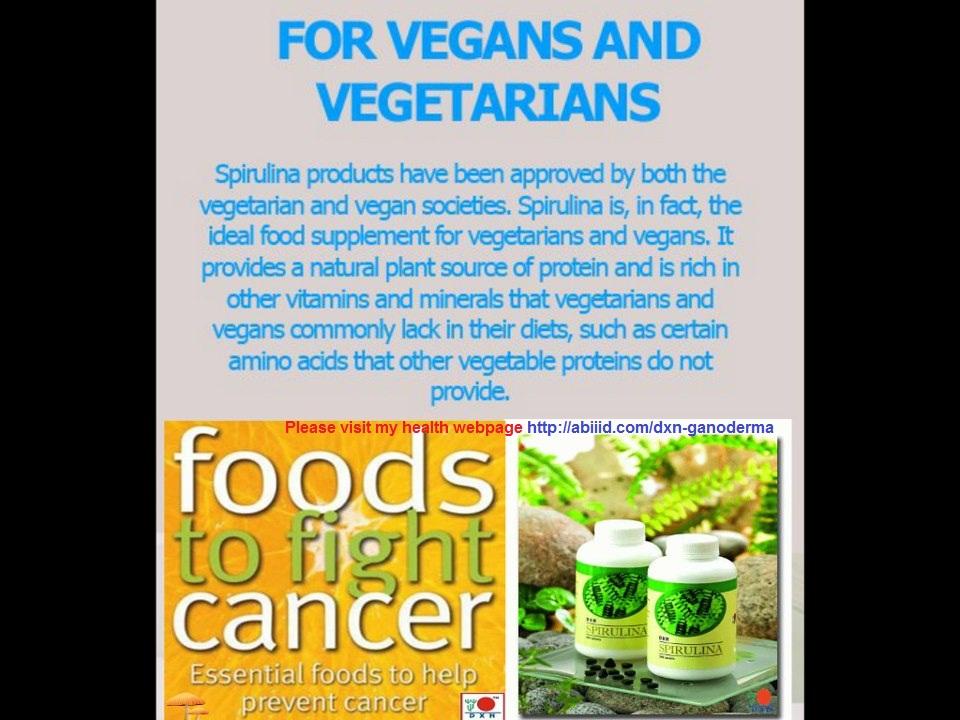 For vegans Spirulina